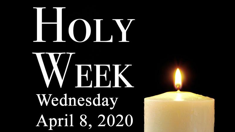 Holy Week Devotional U2013 Wednesday April 8 2020 U2013 Algiers